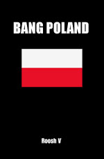 Book Review: Bang Poland by Roosh V