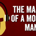 PODCAST: The Making Of A Modern Man
